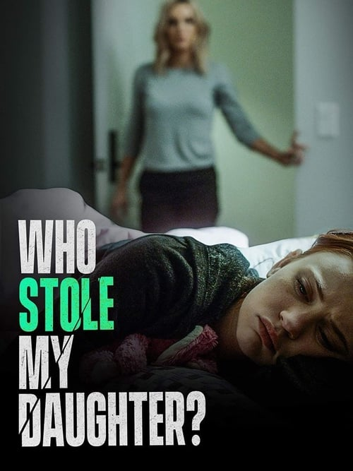 Who Stole My Daughter?