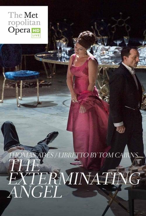 Thomas Adès: The Exterminating Angel