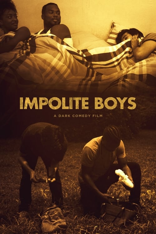IMPOLITE BOYS