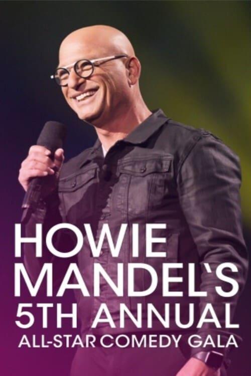 Howie Mandel's 5th Annual All-Star Gala