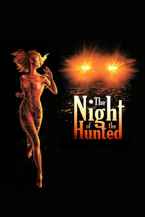 Watch The Night of the Hunted Full Movie Download
