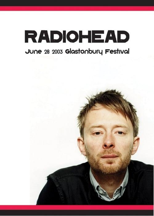 Radiohead at Glastonbury, 2003