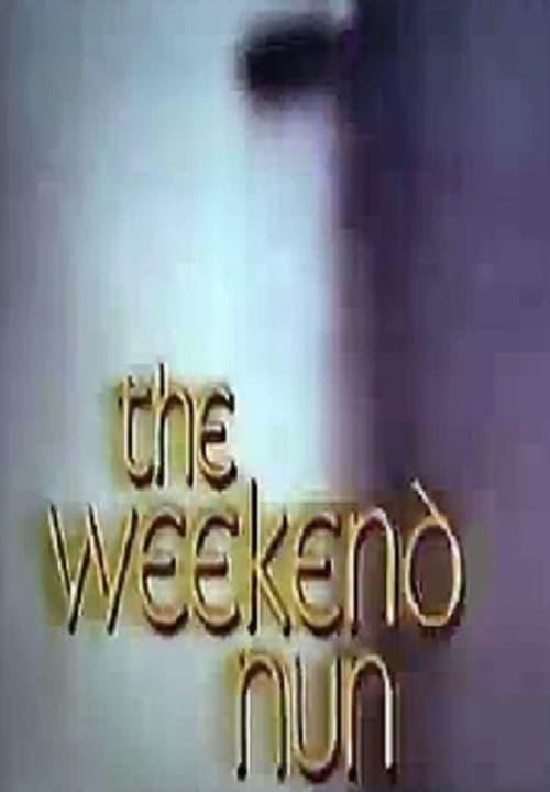 The Weekend Nun