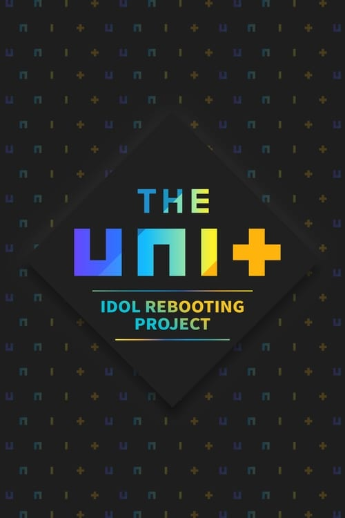 The Unit: Idol Rebooting Project