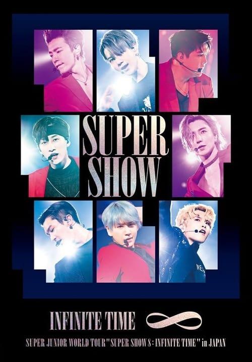 "Super Junior World Tour ""SUPER SHOW 8: INFINITE TIME"""