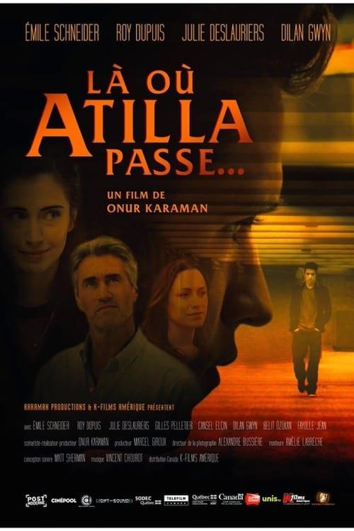 There Where Atilla Passes
