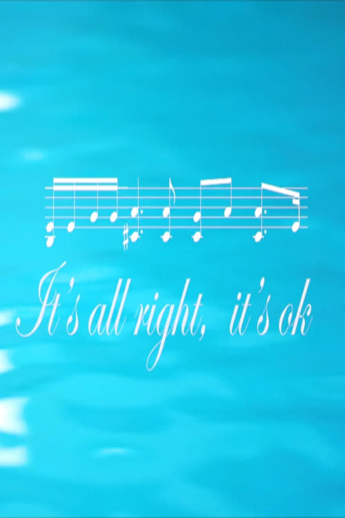 It's All Right, It's Ok