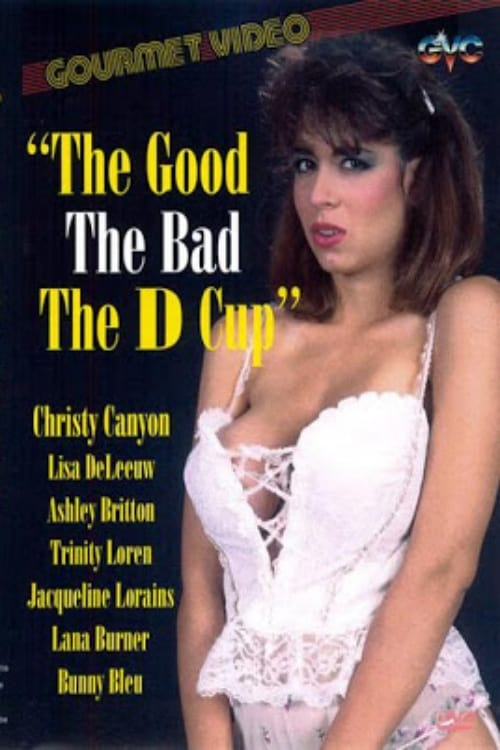 The Good The Bad The D Cup