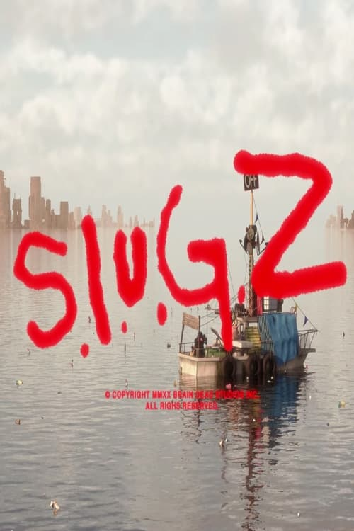S.L.U.G.Z.