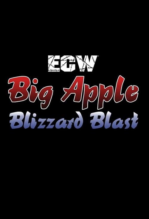 ECW Big Apple Blizzard Blast