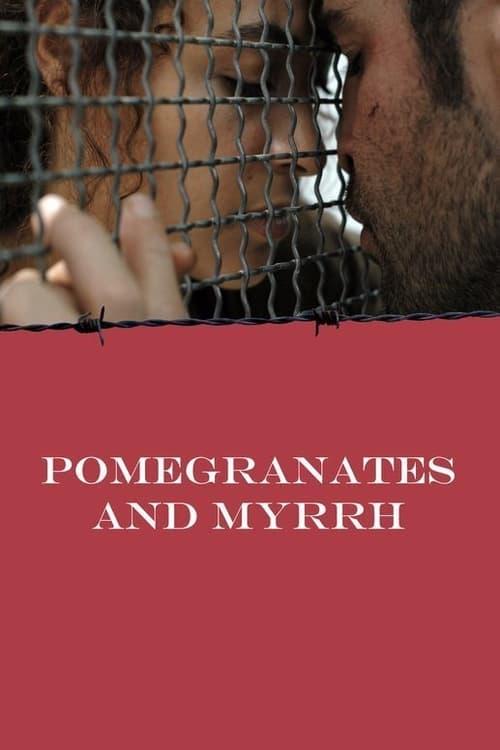 Pomegranates and Myrrh