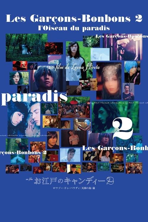 Les Garçons-Bonbons 2: l'Oiseau du paradis