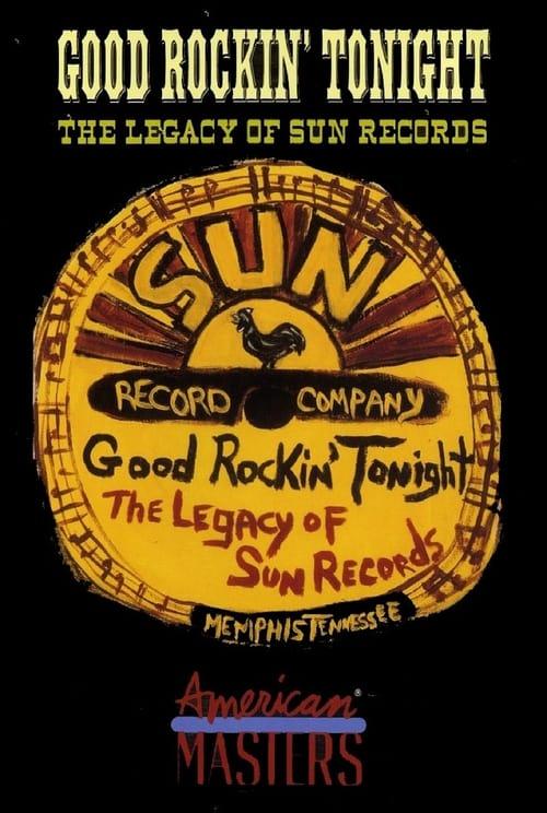 Good Rockin' Tonight: The Legacy of Sun Records