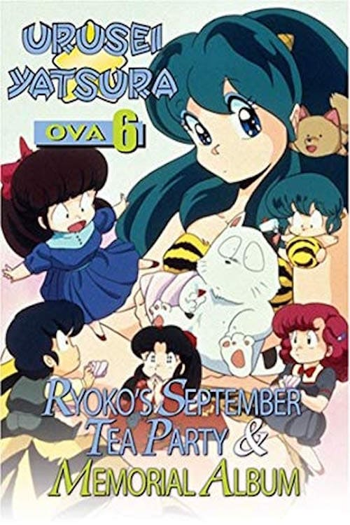 Urusei Yatsura 6: Ryoko's September Tea Party