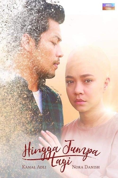 ©31-09-2019 Hingga Jumpa Lagi full movie streaming