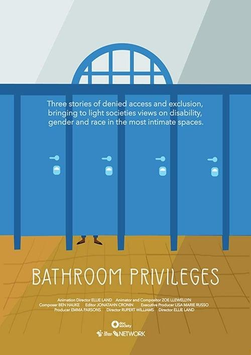 Bathroom Privileges