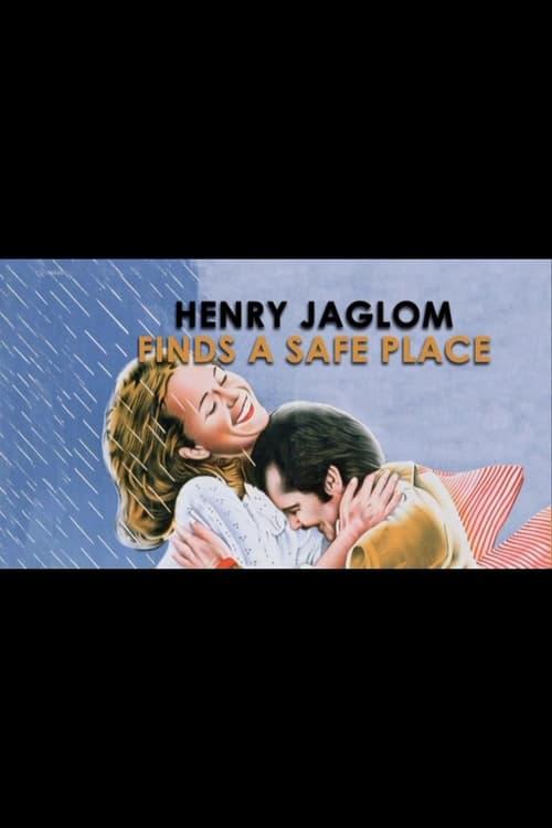 Henry Jaglom Finds a Safe Place