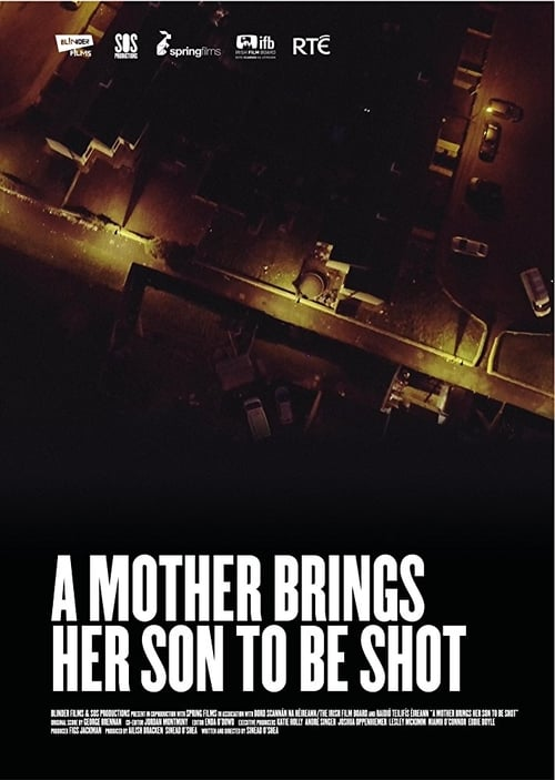 A Mother Brings Her Son to Be Shot