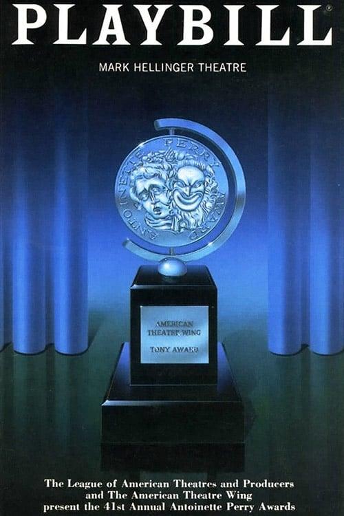 The 41st Annual Tony Awards