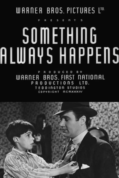 Something Always Happens