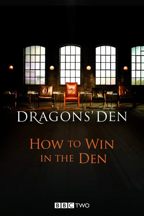 Dragons' Den: How to Win in the Den