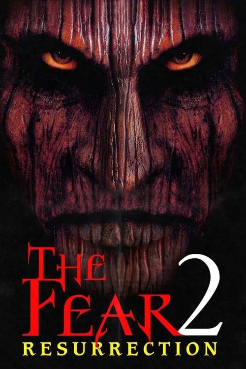 The Fear: Resurrection