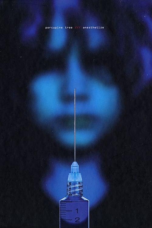 Porcupine Tree : Anesthetize