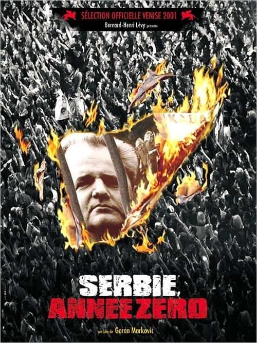 Serbia, Year Zero