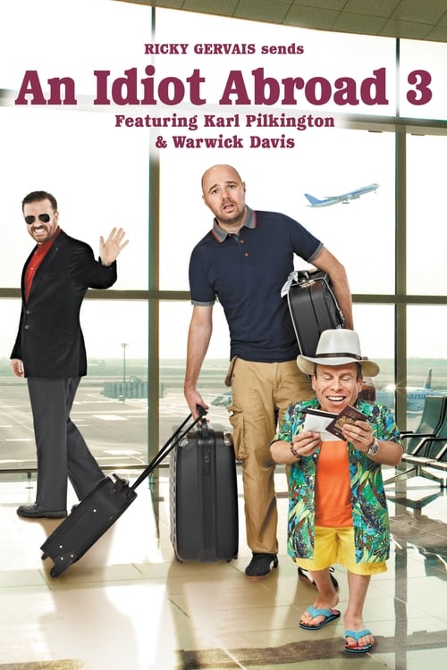 Watch An Idiot Abroad Season 3 Full Movie Download