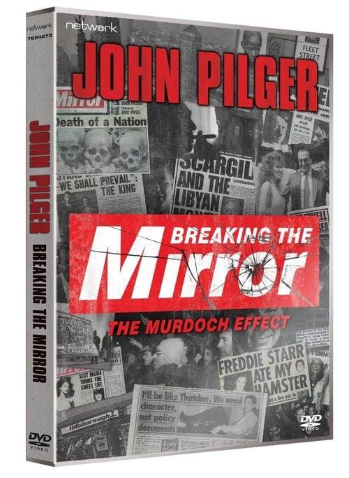 Breaking The Mirror: The Murdoch Effect