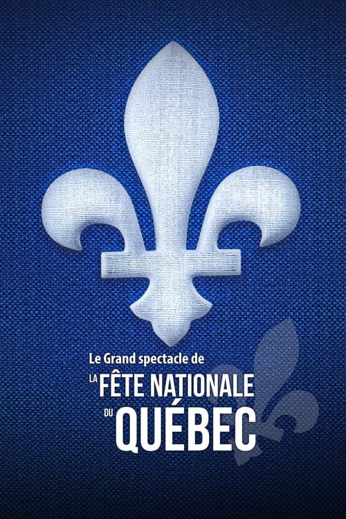 Le Grand spectacle de la Fête nationale du Québec 2021