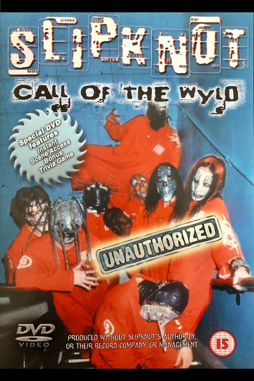Slipknot: Call of the Wyld