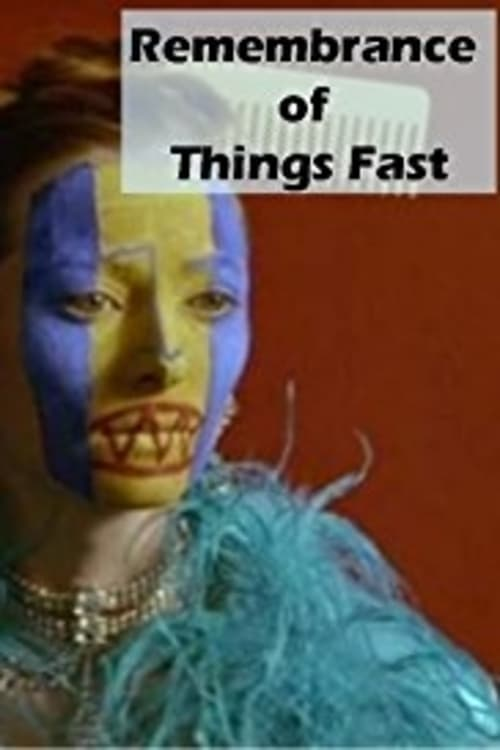 Watch Remembrance of Things Fast: True Stories Visual Lies Full Movie Download