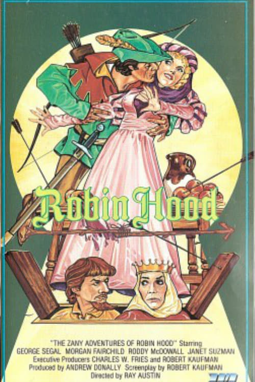 The Zany Adventures of Robin Hood