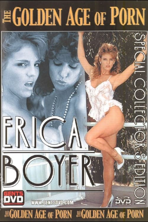 The Golden Age of Porn: Erica Boyer