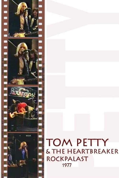 Tom Petty & The Heartbreakers: Live at Rockpalast
