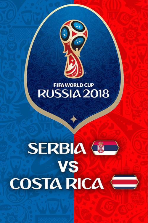 Costa Rica vs Serbia - FIFA World Cup 2018