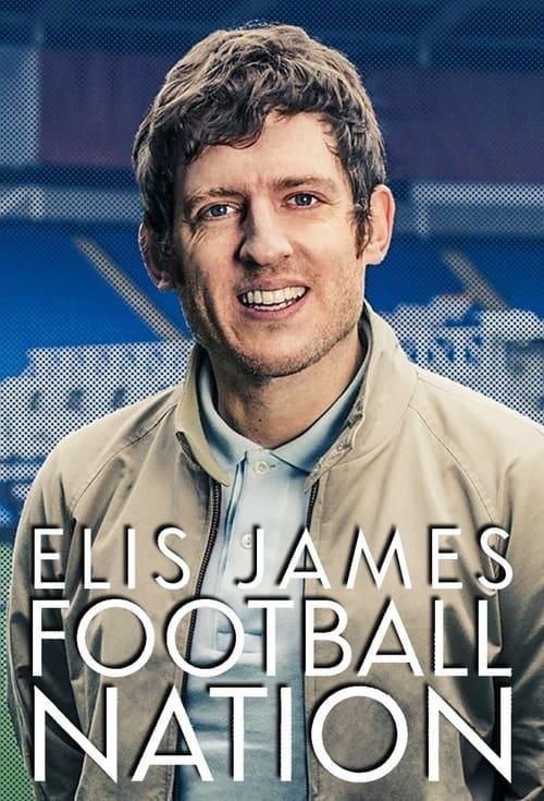 Elis James: Football Nation