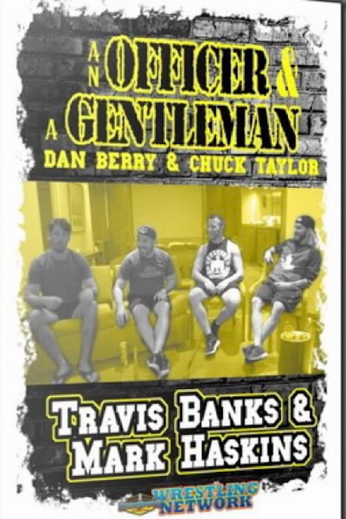 An Officer and A Gentleman: Mark Haskins and Travis Banks