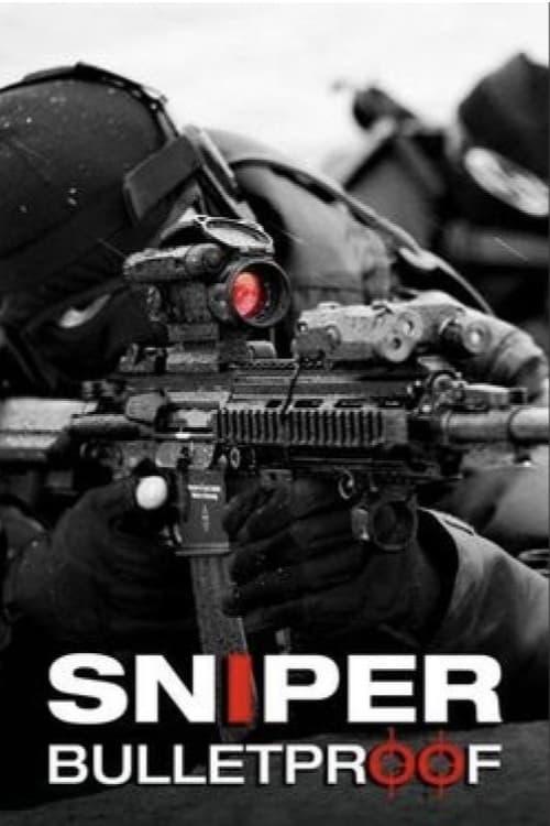 Snipers - Bulletproof
