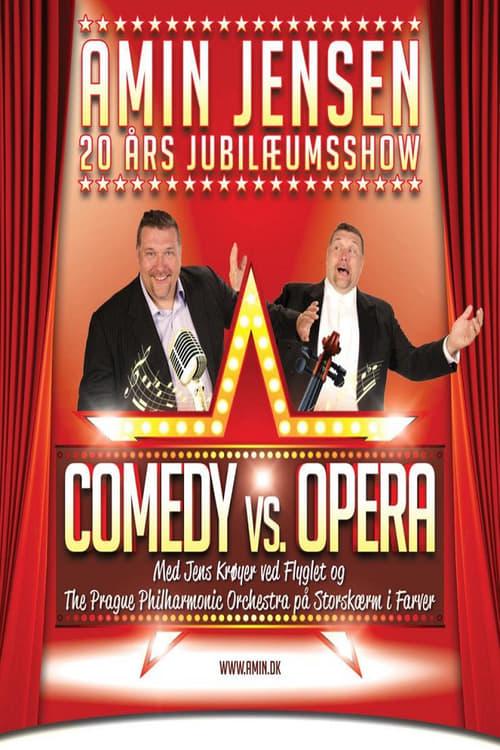 Comedy vs Opera