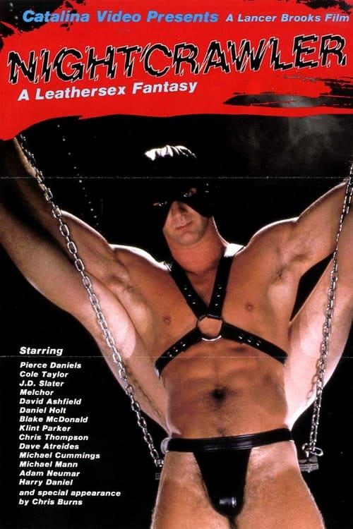 Nightcrawler: A Leathersex Fantasy