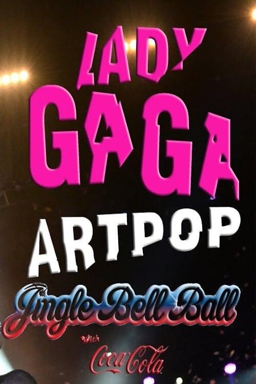 Lady Gaga: Jingle Bell Ball 2013