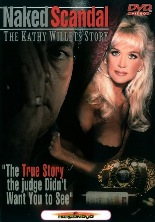 Naked Scandal: The Kathy Willets Story