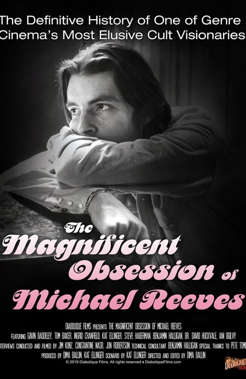 The Magnificent Obsession of Michael Reeves