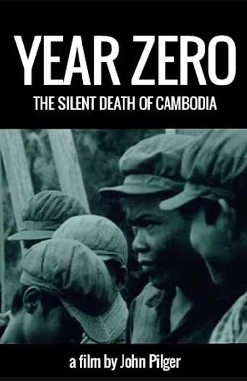 Year Zero: The Silent Death of Cambodia