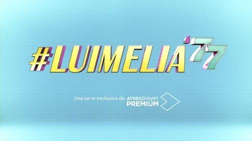 #Luimelia '77 Season 1