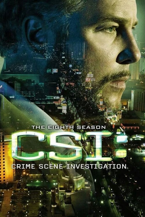 Watch CSI: Crime Scene Investigation Season 8 in English Online Free