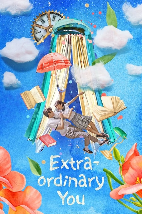 Watch Extra-ordinary You Full Movie Download