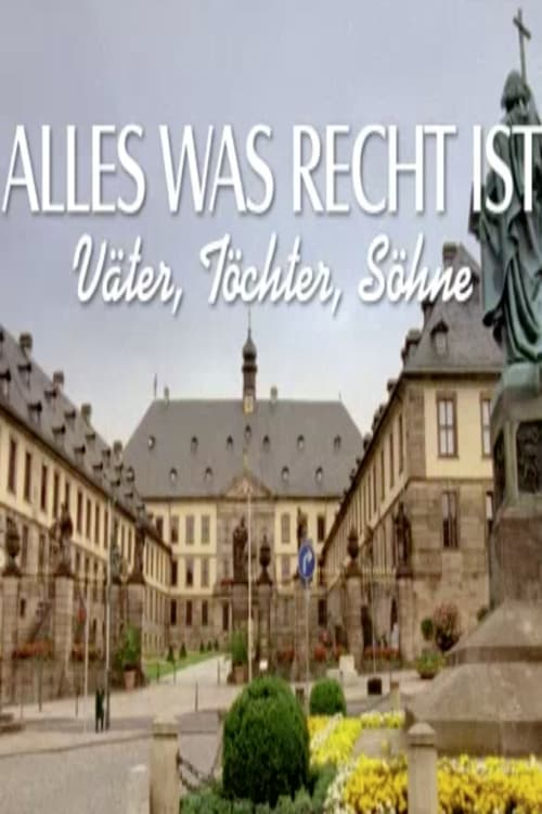©31-09-2019 Alles was recht ist – Väter, Töchter, Söhne full movie streaming